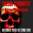 Tucson Terrorfest has launches site! The ball has been set in motion for Tucson's only Horror Film Festival to screen the best horror films from around the world in October. […]